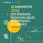 Le baromètre 2016 des énergies renouvelables électriques en France