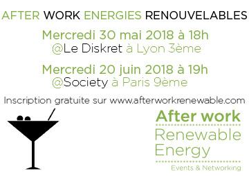 Afterwork des Énergies Renouvelables à Lyon le 30 mai 2018 au Diskret et à Paris le 20 juin 2018 au Society